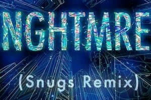 NGHTMRE - Holdin' On To Me (Snugs Remix)
